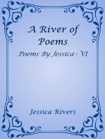 A River of Poems: Poems By Jessica, #6