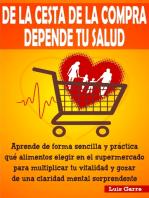 De la Cesta de la Compra depende tu Salud