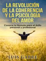 La revolución de la coherencia y la psicología del amor