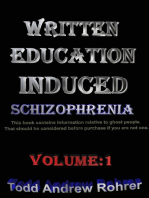 Written Education Induced Schizophrenia Volume:1