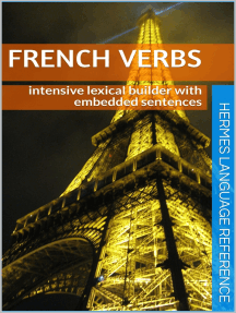 French Verbs: Intensive Lexical Builder with Embedded Sentences