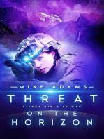 Threat On The Horizon