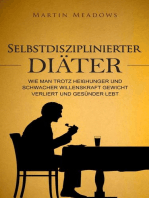 Selbstdisziplinierter Diäter