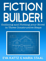 Fiction Builder! Outlining and Plotting your Novel in Three Constructive Steps