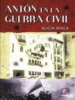 Antón en la Guerra Civil