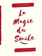 La magie du smile
