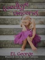Goodbye Unicorns