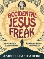 Accidental Jesus Freak