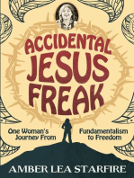 Accidental Jesus Freak