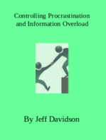 Controlling Procrastination and Information Overload