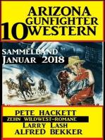 Arizona Gunfighter - 10 Western