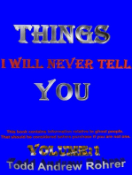 Things I Will Never Tell You Vol:1