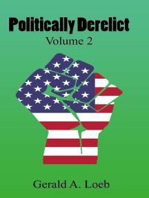 Politically Derelict, Vol. 2