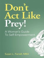 Don't Act Like Prey! A Woman's Guide to Self-Empowerment