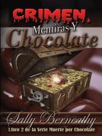 Crimen, Mentiras y Chocolate
