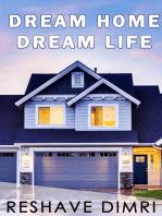 Dream Home Dream Life