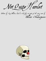 Not Quite Hamlet
