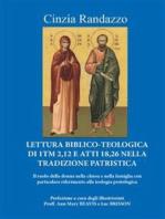 Lettura Biblico-Teologica di 1Tm 2,12 e atti 18,26 nella tradizione patristica