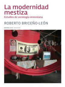 La modernidad mestiza: Estudios de sociología venezolana