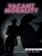 Vacant Morality