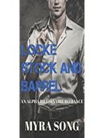 Locke, Stock, and Barrel