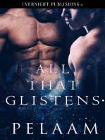 All That Glistens