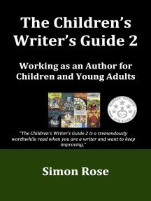 The Children's Writer's Guide 2