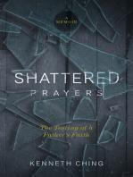 Shattered Prayers