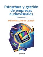 Estructura y gestión de empresas audiovisuales