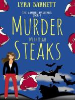 Murder With High Steaks