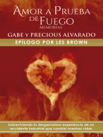 Amor a Prueba de Fuego: Memoria De Gabriel Y Precious Alvarado
