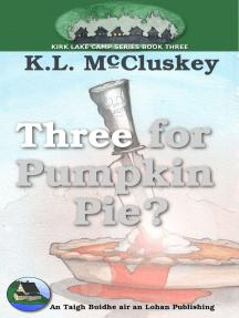 Three for Pumpkin Pie?