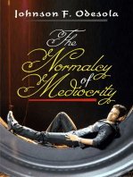 The Normalcy of Mediocrity