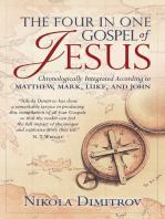 The Four in One Gospel of Jesus