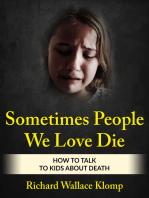 Sometimes People We Love Die