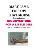 Mary Lamb Follow that Mouse