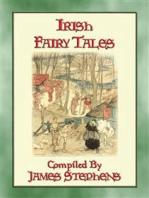 IRISH FAIRY TALES - 10 Illustrated Celtic Children's Stories
