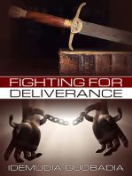 Fighting for Deliverance