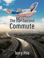 The 15-Second Commute