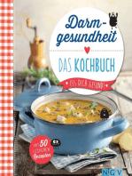 Darmgesundheit - Das Kochbuch