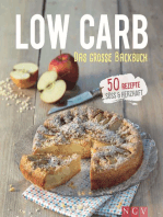 Low Carb - Das große Backbuch: 50 gesunde Backrezepte