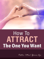 How to Attract the One You Want
