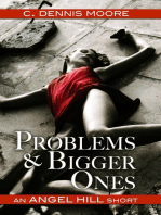 Problems and Bigger Ones