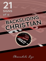 21 Signs Of A Backsliding Christian