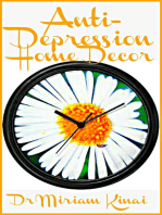 Anti Depression Home Decor