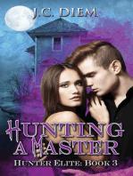 Hunting a Master