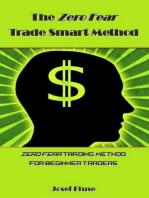The Zero Fear Trade Smart Method