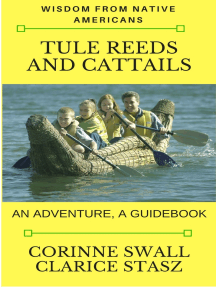Tule Reeds and Cattails: An Adventure, A Guidebook