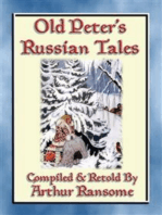 OLD PETERS RUSSIAN TALES - 20 illustrated Russian Children's Stories