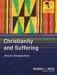Christianity and Suffering: African Perspectives
